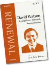 Cover: R 12 David Watson: Evangelism, Renewal, Reconciliation