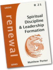 Cover: R 21 Spiritual Discipline & Leadership Formation: A Practical Exposition of Matthew 3.13-4.11