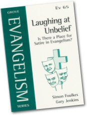 Cover: Ev 65 Laughing at Unbelief: Is There a Place for Satire in Evangelism?