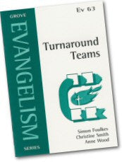 Cover: Ev 63 Turnaround Teams: A Tale of Two Churches in the Missionary Diocese of Wakefield