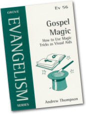 Cover: Ev 56 Gospel Magic: How to Use Magic Tricks as Visual Aids