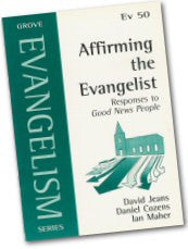 Cover: Ev 50 Affirming the Evangelist: Responses to 'Good News People'