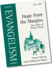 Cover: Ev 49 Hope from the Margins: New Ways of Being Church