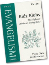 Cover: Ev 45 Kidz Klubs: The Alpha of Children's Evangelism?