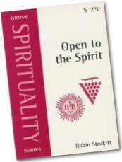 Cover: S 75 Open to the Spirit: St Ignatius and John Wimber in Dialogue