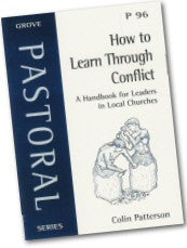 Cover: P 96 How to Learn Through Conflict: A Handbook for Leaders in Local Churches