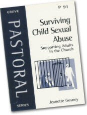 Cover: P 91 Surviving Child Sexual Abuse: Supporting Adults in the Church