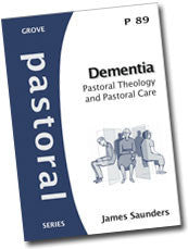Cover: P 89 Dementia: Pastoral Theology and Pastoral Care