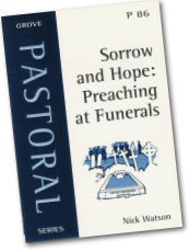 Cover: P 86 Sorrow and Hope: Preaching at Funerals