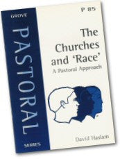 Cover: P 85 The Churches and 'Race': A Pastoral Approach