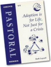 Cover: P 77 Adoption is for Life, Not Just for a Crisis