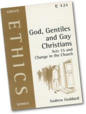 Cover: E 121 God, Gentiles and Gay Christians: Acts 15 and Change in the Church