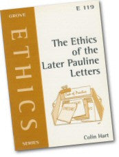 Cover: E 119 The Ethics of the Later Pauline Letters