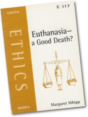 Cover: E 117 Euthanasia: A Good Death?