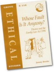 Cover: E 116 Whose Fault is it Anyway? Divorce and the Family Law Act 1996