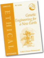 Cover: E 114 Genetic Engineering for a New Earth: Theology and Ethics of the New Biology