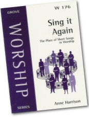 Cover: W 176 Sing it Again: The Place of Short Songs in Worship