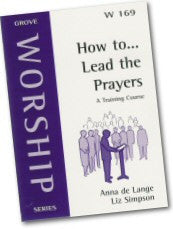 Cover: W 169 How to Lead the Prayers: A Training Course