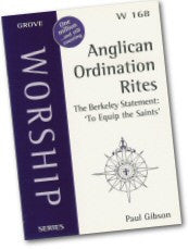 Cover: W 168 Anglican Ordination Rites: The Berkeley Statement 'To Equip the Saints'