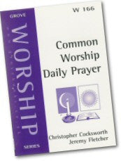 Cover: W 166 Common Worship Daily Prayer: An Introduction