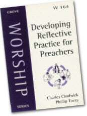 Cover: W 164 Developing Reflective Practice for Preachers
