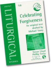 Cover: JLS 58 Celebrating Forgiveness: An original text drafted by Michael Vasey
