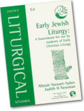 Cover: JLS 51 Early Jewish Liturgy: A Sourcebook for use by students of Early Christian Liturgy