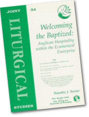 Cover: JLS 34 Welcoming the Baptized: Anglican Hospitality within the Ecumenical Enterprise