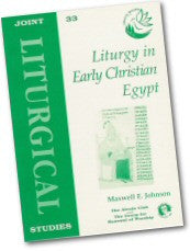 Cover: JLS 33 Liturgy in Early Christian Egypt