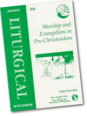 Cover: JLS 32 Worship and Evangelism in Pre-Christendom
