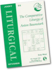 Cover: JLS 31 The Comparative Liturgy of Anton Baumstark