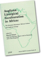 Cover: JLS 28 Anglican Liturgical Inculturation in Africa: The Kanamai Statement 'African Culture and Anglican Liturgy'