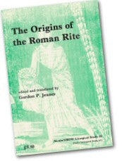 Cover: JLS 20 The Origins of the Roman Rite (Vol 1)