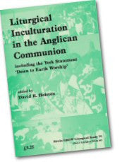 Cover: JLS 15 Liturgical Inculturation in the Anglican Communion: including the York Statement 'Down to Earth Worship'