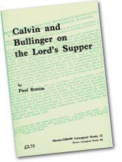 Cover: JLS 12 Calvin and Bullinger on the Lord's Supper