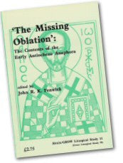 Cover: JLS 11 'The Missing Oblation': The Contents of the Early Antiochene Anaphora