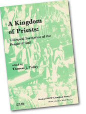 Cover: JLS 5 A Kingdom of Priests: Liturgical Formation of the People of God