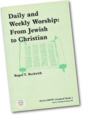 Cover: JLS 1 Daily and Weekly Worship: From Jewish to Christian