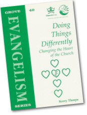 Cover: Ev 40 Doing Things Differently: Changing the Heart of the Church