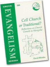 Cover: Ev 36 Cell Church or Traditional? Reflections on Church Growth in Mongolia