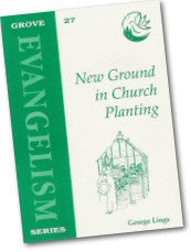 Cover: Ev 27 New Ground in Church Planting: A Personal Commentary on 'Breaking New Ground'