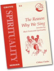 Cover: S 61 The Reason Why We Sing: Introducing Black Pentecostal Spirituality