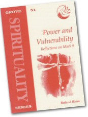 Cover: S 51 Power and Vulnerability: Reflections on Mark 9