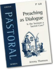 Cover: P 68 Preaching as Dialogue: Is the Sermon a Sacred Cow?
