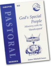 Cover: P 62 God's Special People: Ministry with the 'Handicapped'