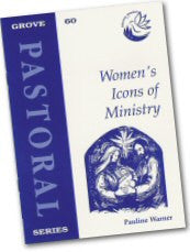 Cover: P 60 Women's Icons of Ministry