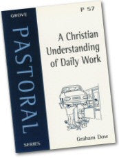 Cover: P 57 A Christian Understanding of Daily Work