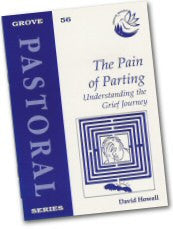 Cover: P 56 The Pain of Parting: Understanding the Grief Journey