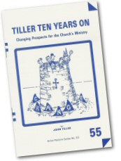Cover: P 55 Tiller Ten Years On: Changing Prospects for the Church's Ministry