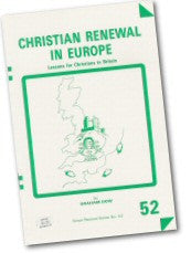 Cover: P 52 Christian Renewal in Europe: Lessons for Christians in Britain